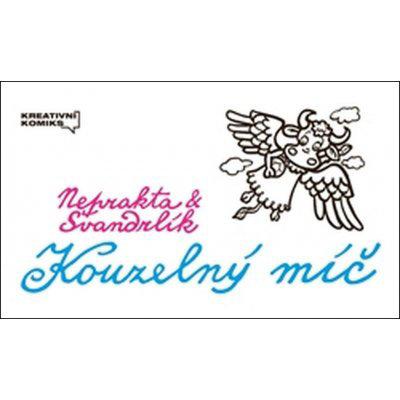 KOUZELNÝ MÍČ - Švandrlík Miloslav, Winter-Neprakta Jiří