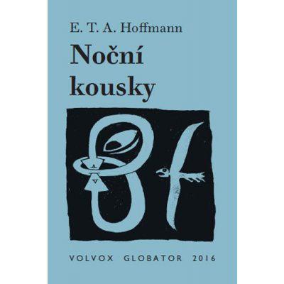Noční kousky - Hoffmann E. T. A.