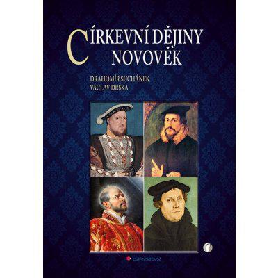 Církevní dějiny - Novověk - Drahomír Suchánek