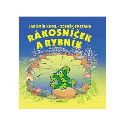 Rákosníček a rybník - Jaromír Kincl