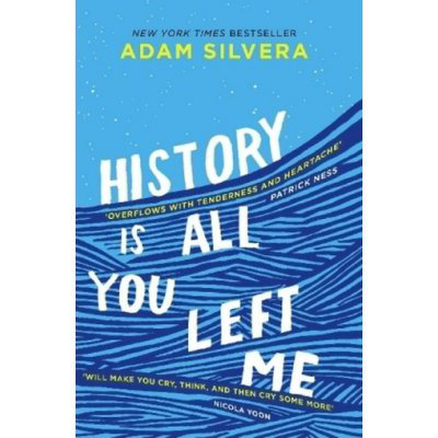 History Is All You Left Me Adam Silvera
